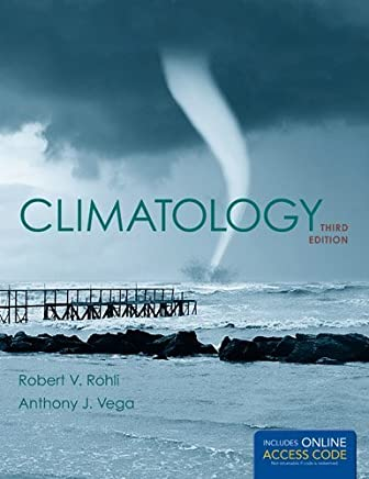 Climatology (Jones & Bartlett Learning Titles in Physical Science) by Rohli (2014-02-02)