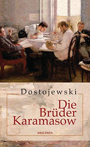 Die Brüder Karamasow: Roman in vier Teilen und einem Epilog