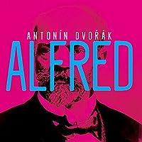 Dvorak: Alfred