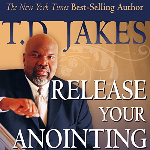 Release Your Anointing     Tapping the Power of the Holy Spirit in You              By:                                                                                                                                 T. D. Jakes                               Narrated by:                                                                                                                                 Destiny Image Audio                      Length: 4 hrs and 34 mins     46 ratings     Overall 4.6