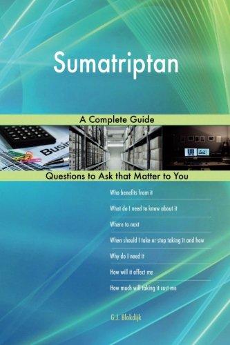 Sumatriptan; A Complete Guide