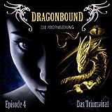 Dragonbound: Episode 04 - Das Triumvirat