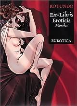 Ex-Libris Eroticis: Monika by Massimo Rotundo (2000-11-04)