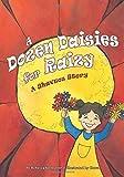 A Dozen Daisies for Raizy: A Shavuos Story