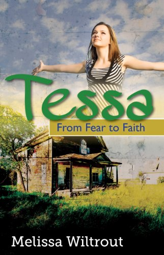 Tessa: From Fear To Faith by Wiltrout, Melissa ebook deal