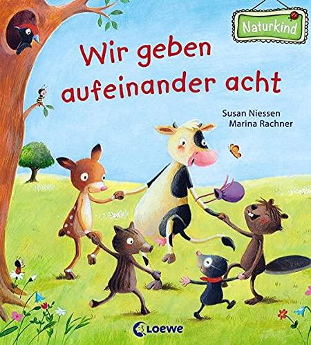 Wir geben aufeinander acht: Pappbilderbuch mit Reimen für Kinder ab 2 Jahre (Naturkind)
