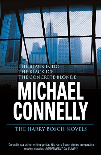 The Harry Bosch Mysteries ( The Black Echo / The Black Ice / The Concrete Blonde)