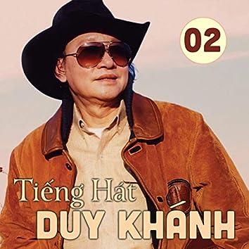 Tiếng Hát Duy Khánh 2 (Hát Cho Quê Hương Việt Nam)