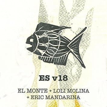 Es V18 (feat. Loli Molina & Eric Mandarina)