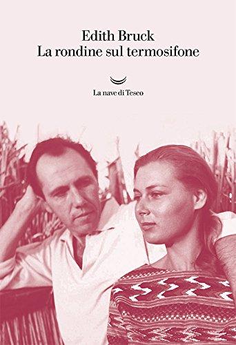 La rondine sul termosifone (Italian Edition)