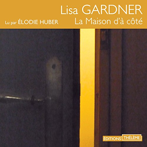 La maison d'à côté audiobook cover art