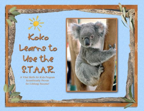 Koko Learns the S.T.A.A.R. (Vital Skills for Kids Book 1) (English Edition)