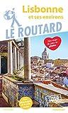 Guide du Routard Lisbonne et ses environs 2019