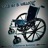 One in a Million (Music for Transverse Myelitis Awareness)