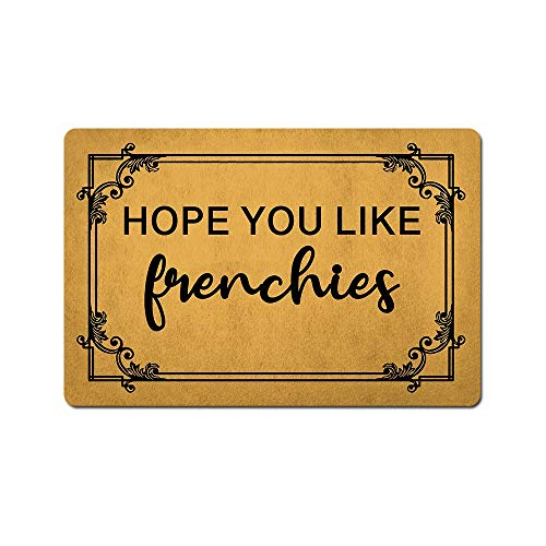 Front Door Mat Welcome Mat Hope You Like Frenchies Gift for Dog Mom Frenchie Lover Decoration French Bulldog Doormat Rubber Non Slip Backing Funny Doormat Indoor Outdoor Rug 23.6'(W) X 15.7'(L)