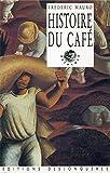 Histoire du café (Outremer) - Format Kindle - 9782843214936 - 13,99 €