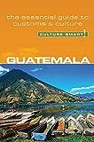 Guatemala - Culture Smart!: The Essential Guide to Customs & Culture (8)
