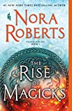 Rise of Magicks (Chronicles of The One, 3)