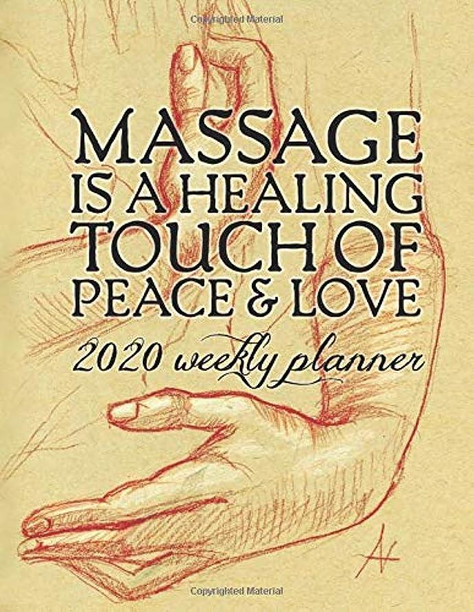 細い変換ハッチMassage Is A Healing Touch Of Peace & Love: 2020 Weekly Planner; 120 page weekly organizer with hourly breakdown for each day of the week, for the entire calendar year. Leonardo da Vinci inspired cover.