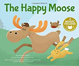 The Happy Moose (Me, My Friends, My Community: Songs about Emotions)