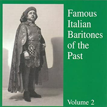 Famous Italian Baritones of the Past ( Vol. 2 )