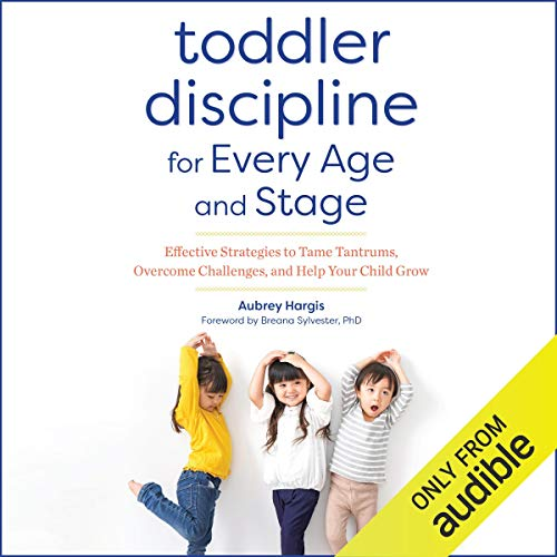Page de couverture de Toddler Discipline for Every Age and Stage