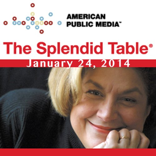 The Splendid Table, Zero Gravity, Andy Ricker, Jenn Louis, and Chris Hadfield, January 24, 2014 cover art
