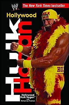 Hollywood Hulk Hogan (WWE) by [Hulk Hogan]