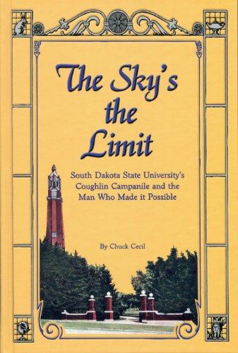 The Sky's the Limit-South Dakota State University's Campanile