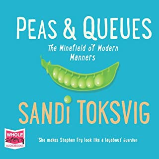 Peas and Queues                   By:                                                                                                                                 Sandi Toksvig                               Narrated by:                                                                                                                                 Sandi Toksvig                      Length: 7 hrs and 25 mins     321 ratings     Overall 4.3