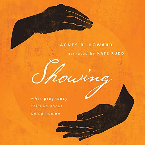 『Showing: What Pregnancy Tells Us About Being Human』のカバーアート