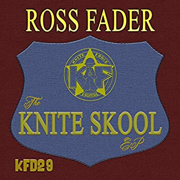 The Knite Skool EP