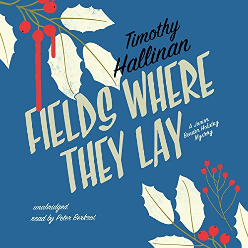 Fields Where They Lay audiobook cover art