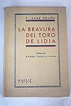 LA BRAVURA DEL TORO DE LIDIA.
