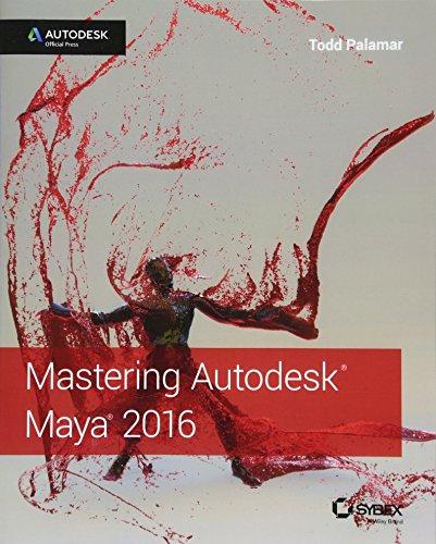 Download Mastering Autodesk Maya 2016: Autodesk Official Press 1119059828