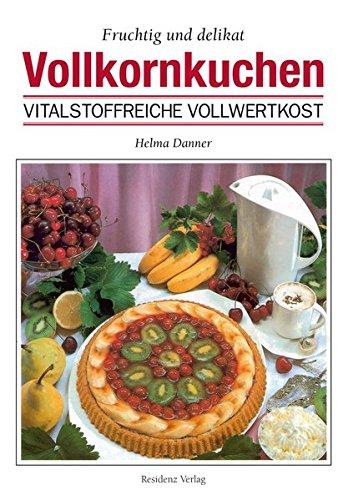 Danner, Helma<br>Vollkornkuchen