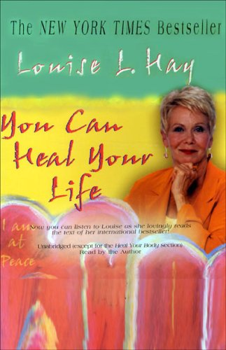 You Can Heal Your Life (Unabridged, Adapted for Audio)