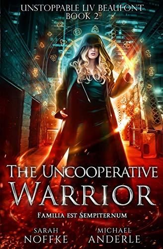 The Uncooperative Warrior