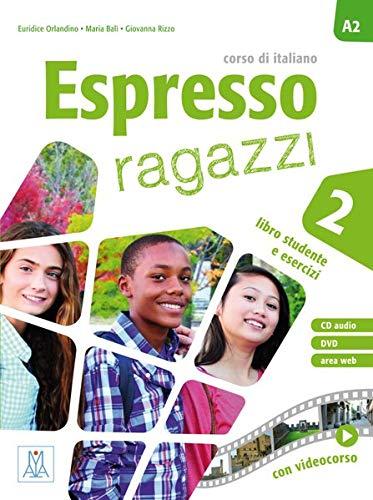 Espresso ragazzi 2: Kurs- und Arbeitsbuch mit DVD-ROM und Audio-CD: corso di italiano / Lehr- und Arbeitsbuch mit DVD-ROM und Audio-CD