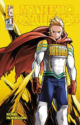 My Hero Academia, Vol. 17: Lemillion: Volume 17