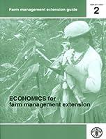 Economics for Farm Management Extension (Farm Management Extension Guide)