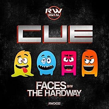 The Hard Way / Faces