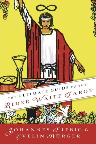 The Ultimate Guide to the Rider Waite Tarot (English Edition)