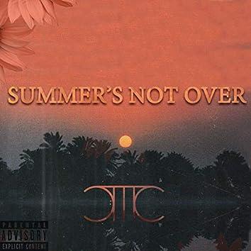 Summer's Not Over