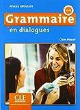 Grammaire en dialogues. Niveau débutant - Niveau débutant, 2ème édition. Schülerbuch + mp3-CD
