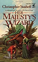 By Christopher Stasheff Her Majesty's Wizard (1st First Edition) [Mass Market Paperback]