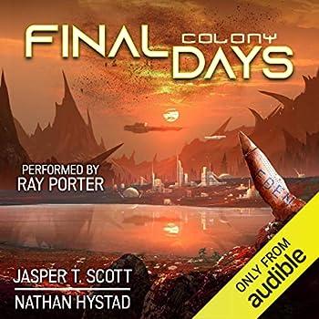 Final Days  Colony  Final Days Book 2