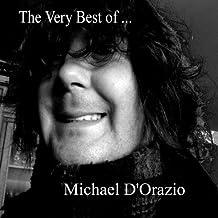 The Very Best of Michael D'Orazio