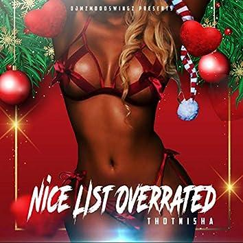 Nice List Overrated