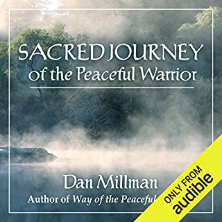 Sacred Journey of the Peaceful Warrior audiobook cover art